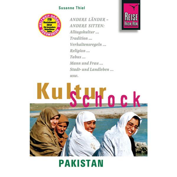 KULTURSCHOCK PAKISTAN - Reiseführer