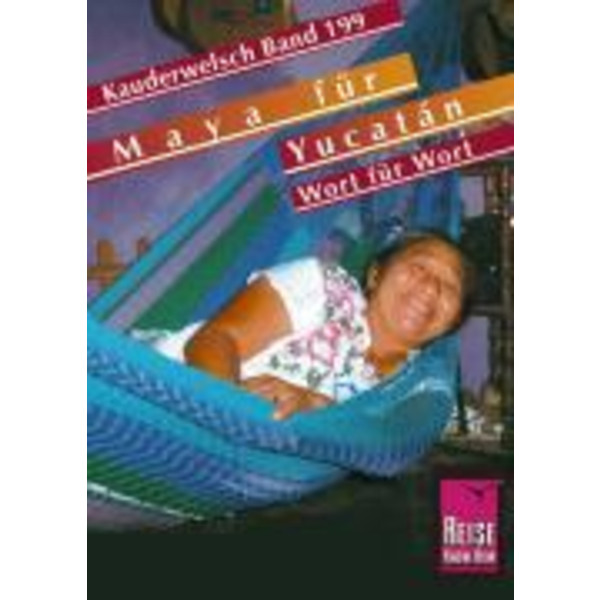 Maya für Yucatán. Kauderwelsch - Sprachführer