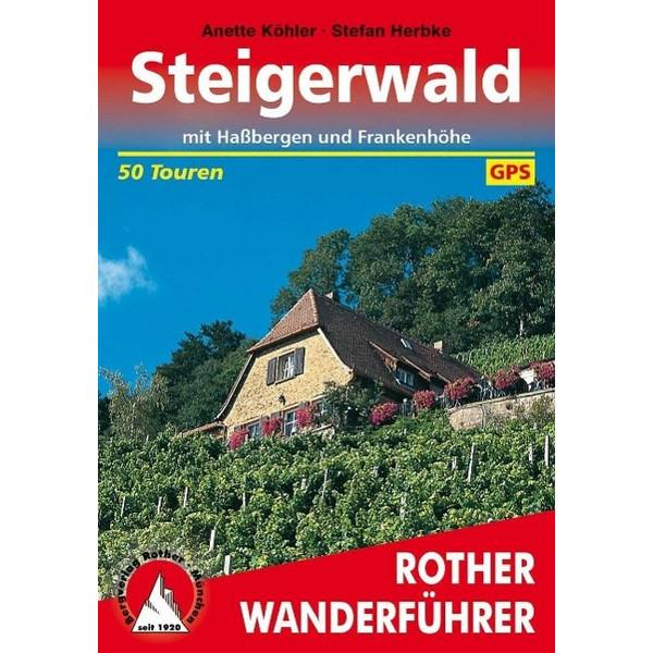 Steigerwald mit Haßbergen und Frankenhöhe - Wanderführer