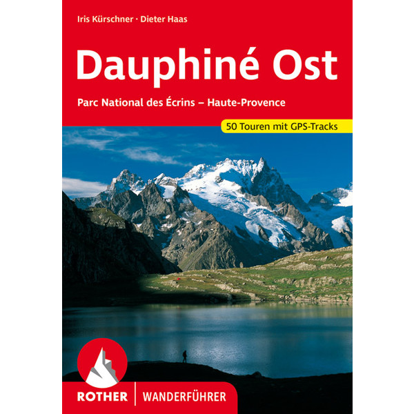Dauphiné Ost - Wanderführer