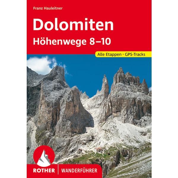 BVR DOLOMITEN - HÖHENWEGE 8 - 10 - Wanderführer