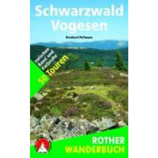 Schwarzwald - Vogesen - Wanderführer