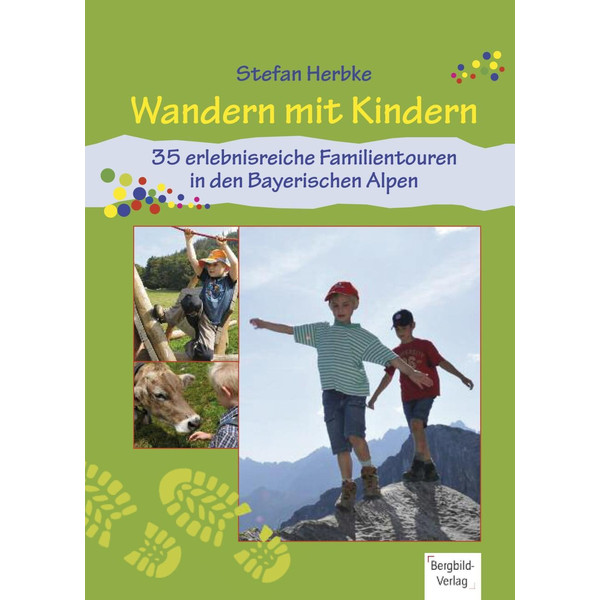 Wandern mit Kindern - Wanderführer
