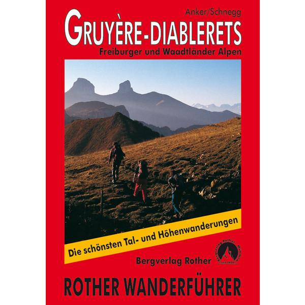 Gruyère - Diablerets - Wanderführer