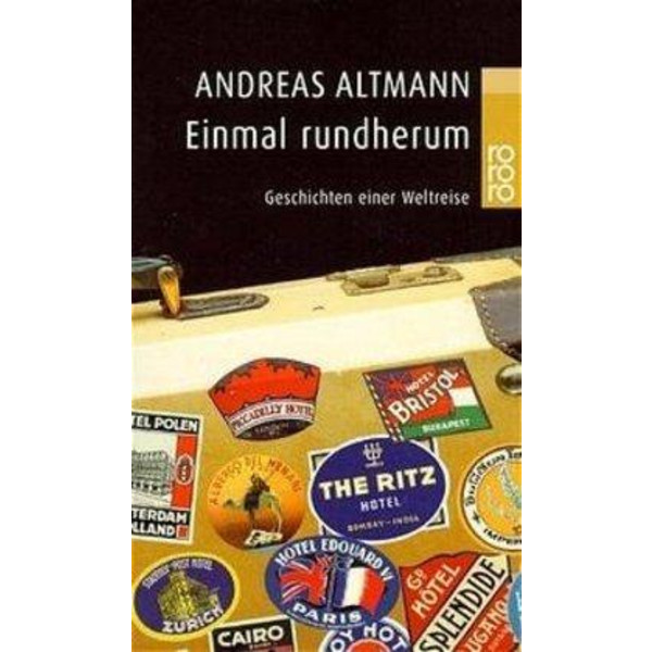 EINMAL RUNDHERUM - Reisebericht