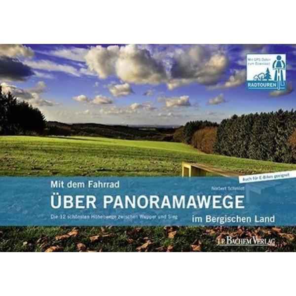 Mit dem Fahrrad über Panoramawege im Bergischen Land - Radwanderführer