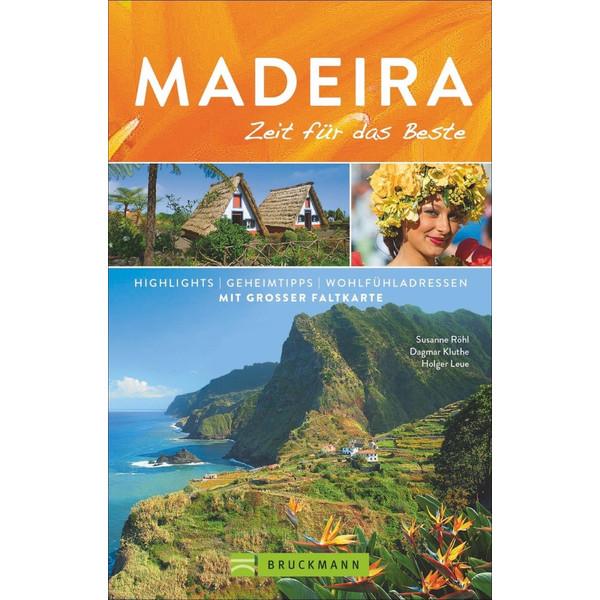 Madeira - Zeit für das Beste - Reiseführer