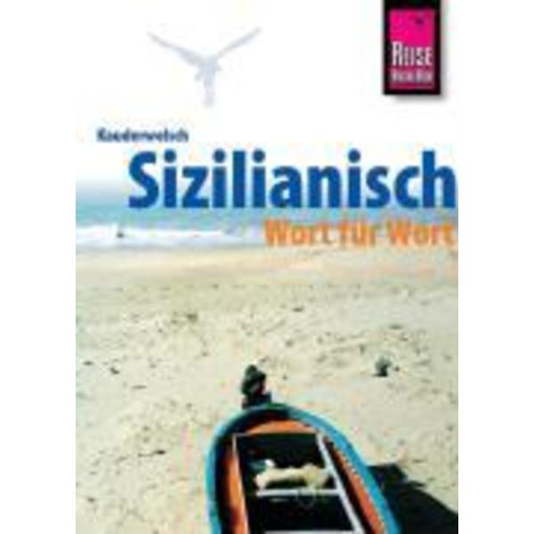 Kauderwelsch Sprachführer Sizilianisch Wort für Wort - Sprachführer