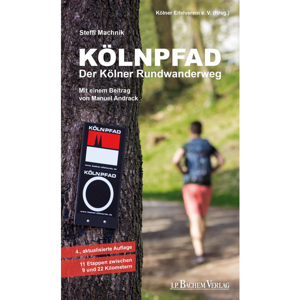 Kölnpfad. Der Kölner Rundwanderweg - Wanderführer