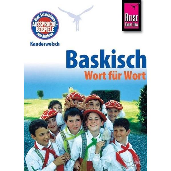 Baskisch Wort für Wort. Kauderwelsch - Sprachführer