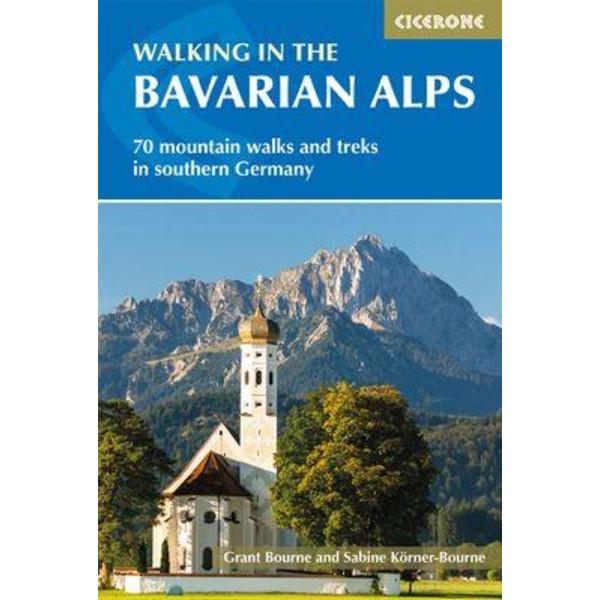 WALKING IN THE BAVARIAN ALPS - Wanderführer