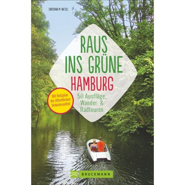 RAUS INS GRÜNE HAMBURG - Reiseführer