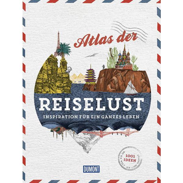 ATLAS DER REISELUST - Bildband
