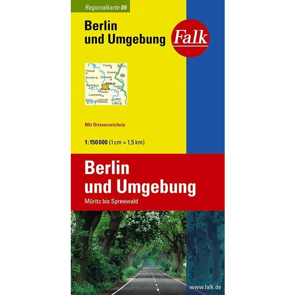 Falk Regionalkarte 06. Berlin und Umgebung. 1 : 150 000 - Straßenkarte
