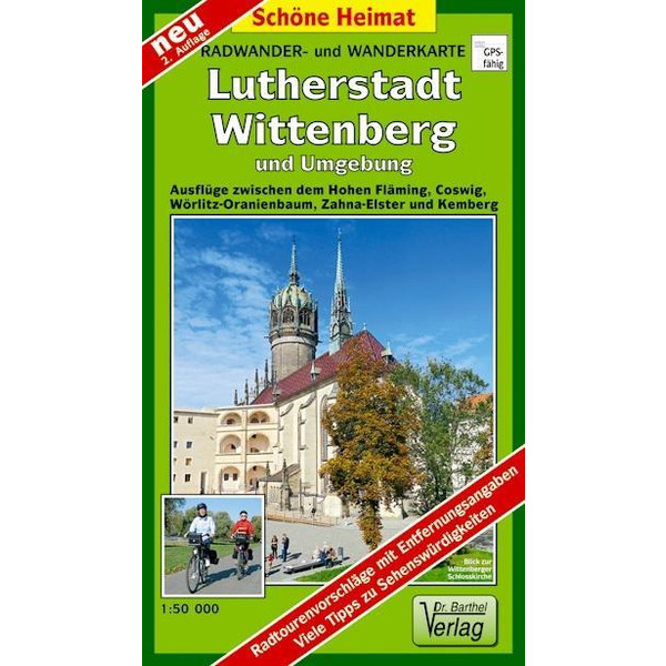 Lutherstadt Wittenberg und Umgebung. Radwander- und Wanderkarte 1 : 50 000 - Wanderkarte