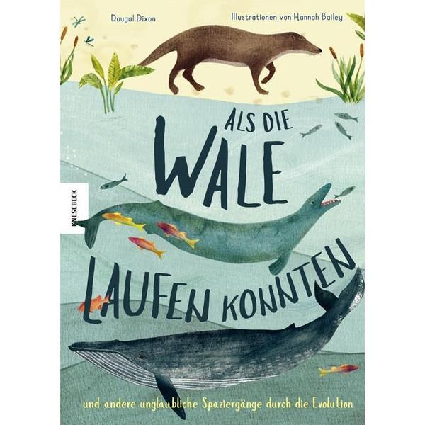 Als die Wale laufen konnten - Kinderbuch
