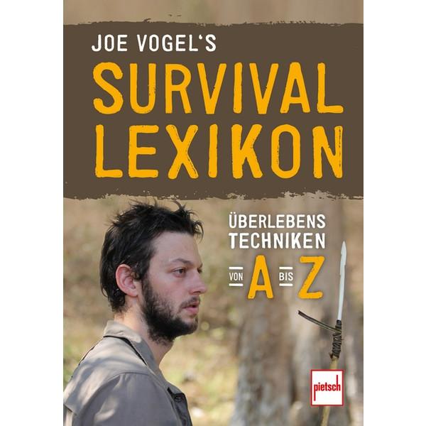 JOE VOGELS SURVIVAL-LEXIKON - Survival Guide