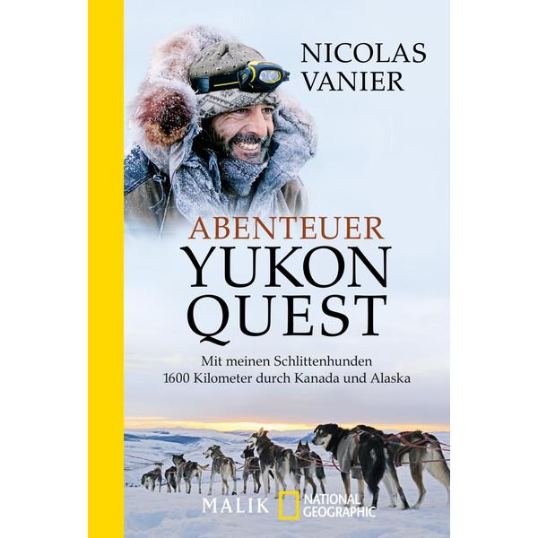 Abenteuer Yukon Quest - Reisebericht