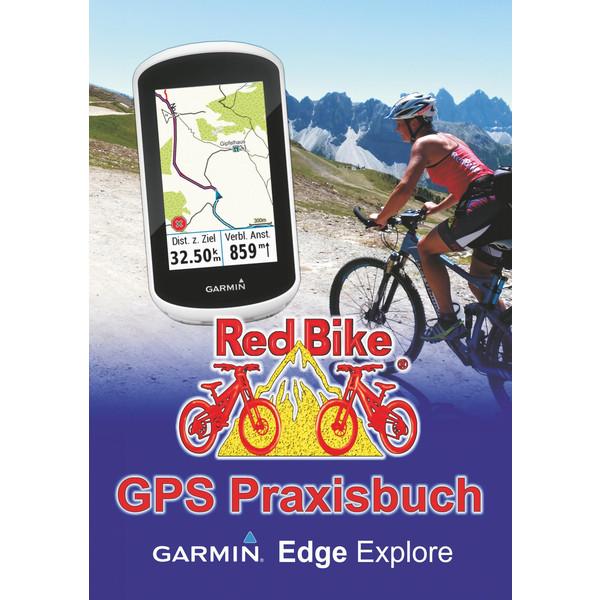 GPS Praxisbuch Garmin Edge Explore - Ratgeber
