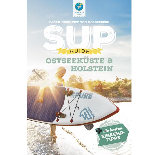 SUP-GUIDE Holstein & Ostsee - Gewässerführer