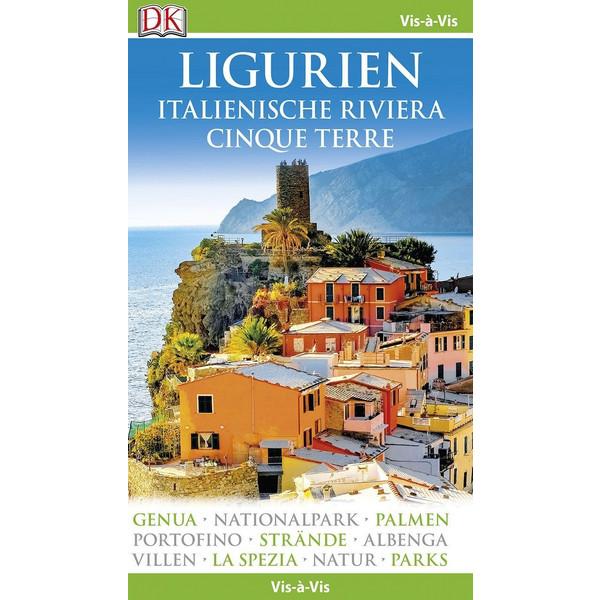 Vis-à-Vis Reiseführer Ligurien, Italienische Riviera, Cinque Terre - Reiseführer