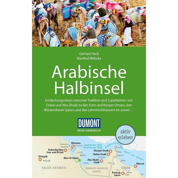 DuMont Reise-Handbuch Reiseführer Arabische Halbinsel - Reiseführer