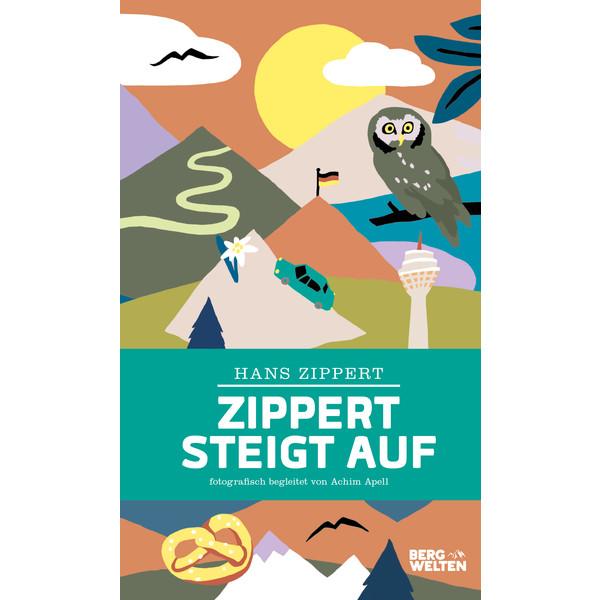 ZIPPERT STEIGT AUF - Reisebericht