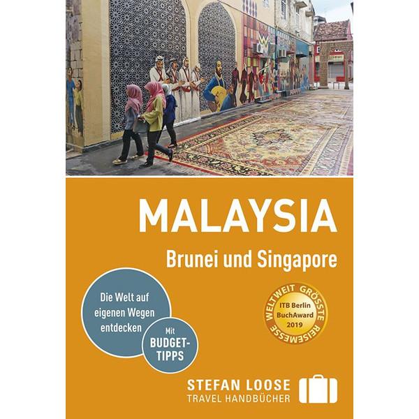 LOOSE MALAYSIA, BRUNEI, SINGAPORE - Reiseführer