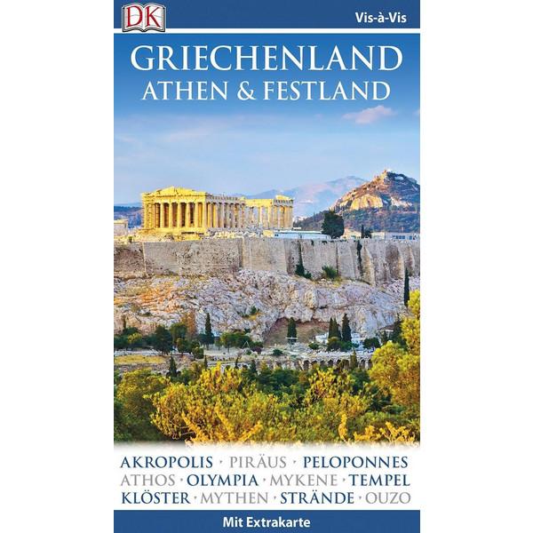 Vis-à-Vis Reiseführer Griechenland, Athen & Festland - Reiseführer