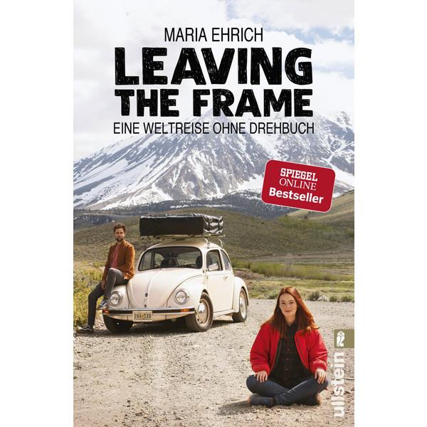 LEAVING THE FRAME - Reisebericht