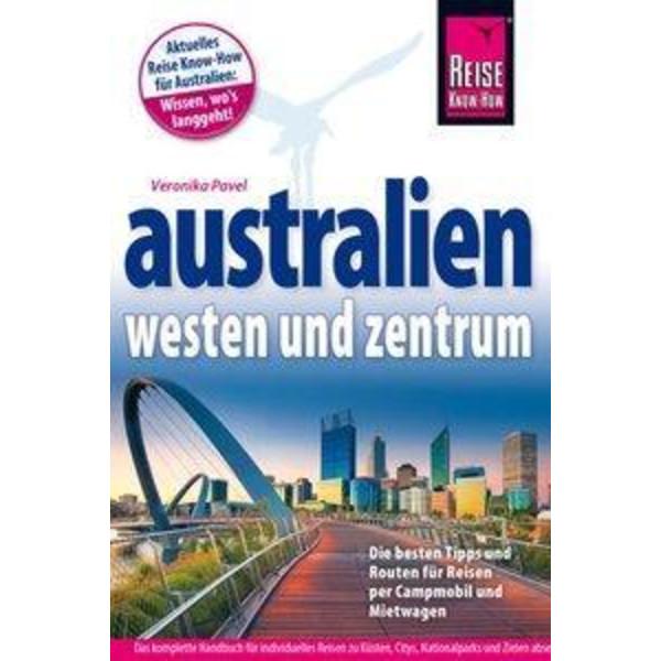 Reise Know-How Reiseführer Australien - Westen und Zentrum - Reiseführer