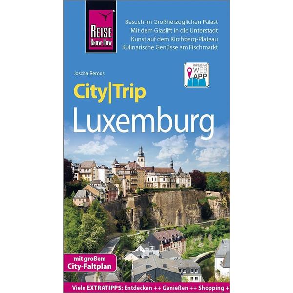 Reise Know-How CityTrip Luxemburg - Reiseführer