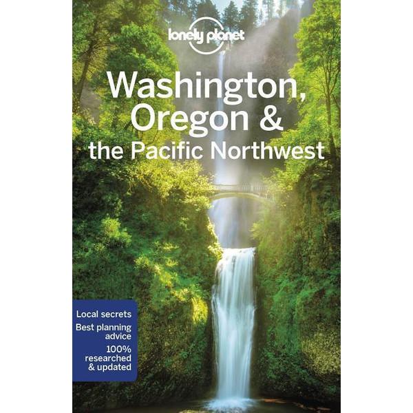Washington, Oregon & the Pacific Northwest - Reiseführer