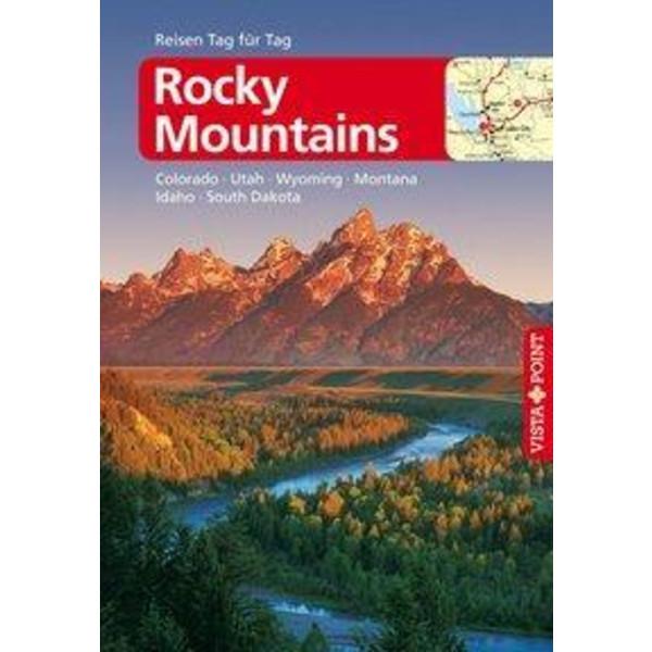Rocky Mountains - VISTA POINT Reiseführer Reisen Tag für Tag - Reiseführer