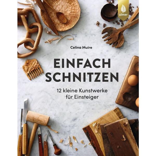 EINFACH SCHNITZEN - Bildband