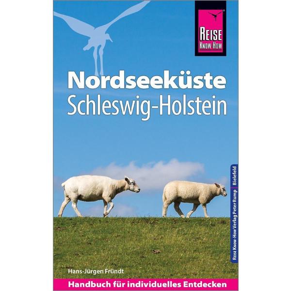 Reise Know-How Reiseführer Nordseeküste Schleswig-Holstein - Reiseführer