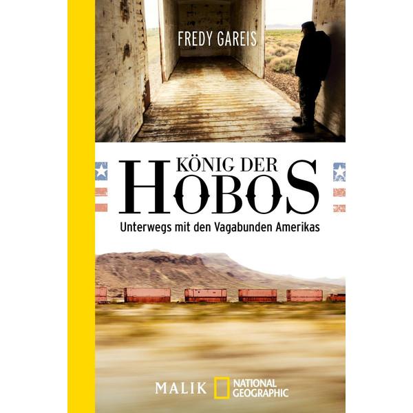 König der Hobos - Reisebericht