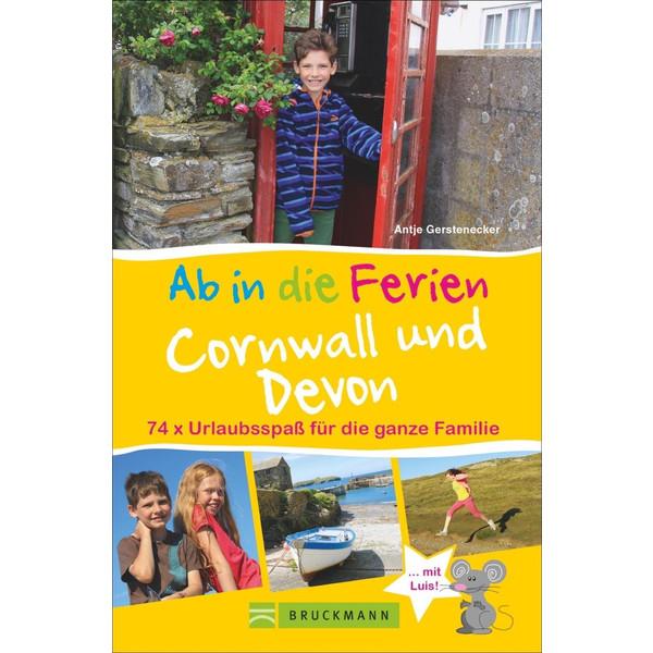 Ab in die Ferien Cornwall und Devon - Reiseführer