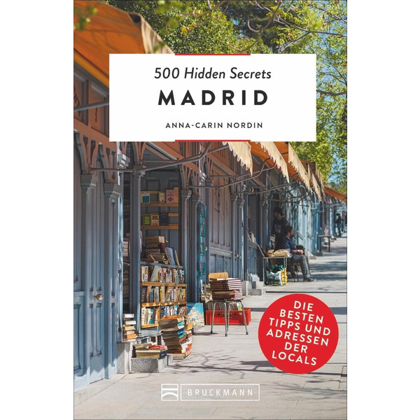 500 Hidden Secrets Madrid - Reiseführer