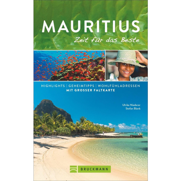 Mauritius - Zeit für das Beste - Reiseführer
