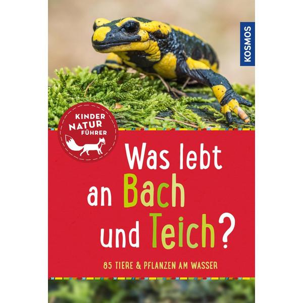 Was lebt an Bach und Teich? Kindernaturführer - Kinderbuch