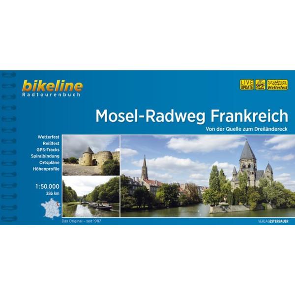 Mosel-Radweg Frankreich - Radwanderführer