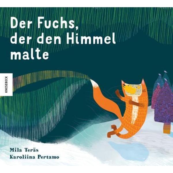 Der Fuchs, der den Himmel malte - Kinderbuch