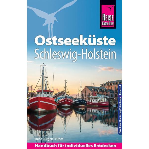 Reise Know-How Reiseführer Ostseeküste Schleswig-Holstein - Reiseführer