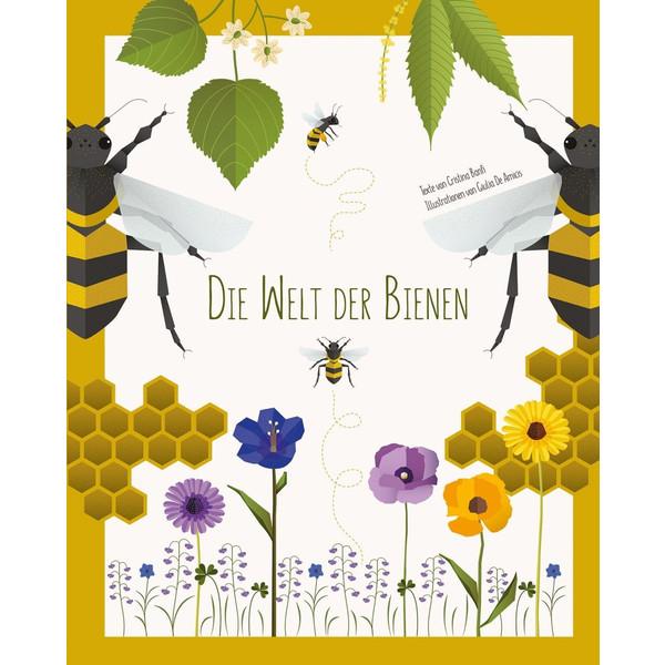 Die Welt der Bienen - Kinderbuch