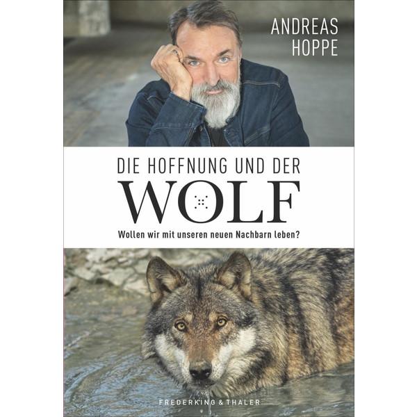 Die Hoffnung und der Wolf - Reisetagebuch