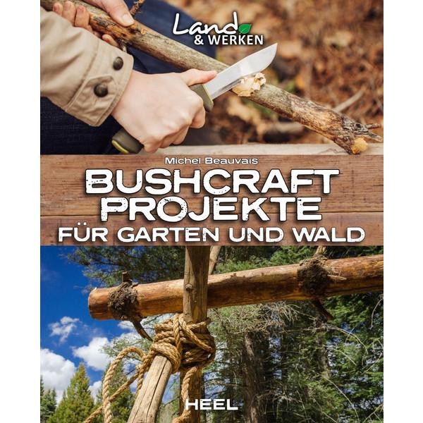 Bushcraft-Projekte - Ratgeber