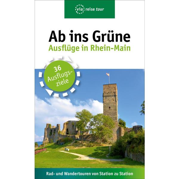 Ab ins Grüne - Ausflüge in Rhein-Main - Reiseführer