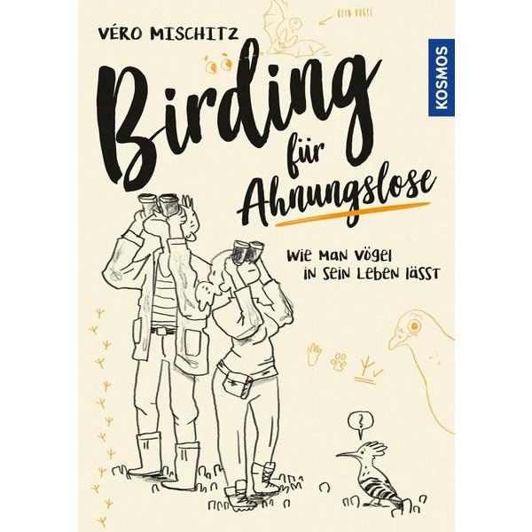 Birding für Ahnungslose - Ratgeber