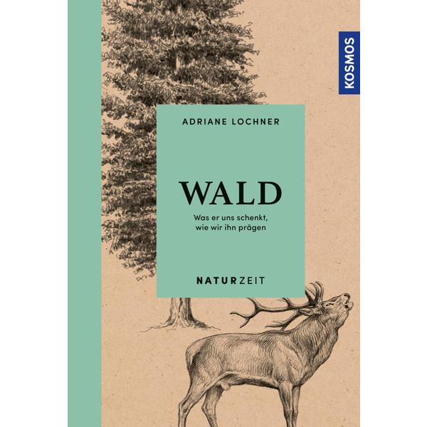 Naturzeit Wald - Sachbuch